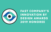Fast Company Innovation by Design Awards 2019 Honoree