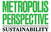Metropolis Perspective: Sustainability